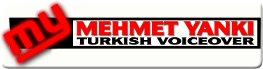Link to Mehmet Yanki Turkish voice talent.