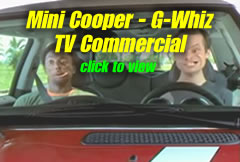 Watch the Mini Cooper TV commercial for the G-Whiz.