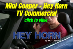 Watch the Mini Cooper TV commercial for the Hey Horn.